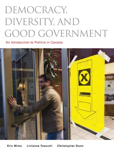 9780132350617: Democracy, Diversity and Good Government: An Introduction to Politics in Canada
