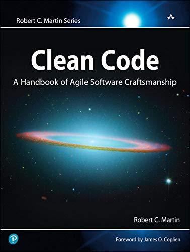 9780132350884: Clean Code: A Handbook of Agile Software Craftsmanship (Robert C. Martin)