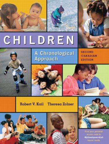 Children: A Chronological Approach with MyDevelopmentLab, Second: Robert V. Kail