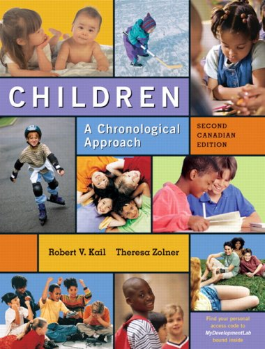 9780132350907: Children: A Chronological Approach with MyDevelopmentLab, Second Canadian Edition, 2/e