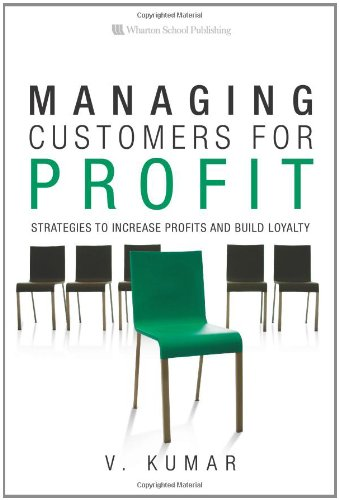 9780132352215: Managing Customers for Profit: Strategies to Increase Profits and Build Loyalty