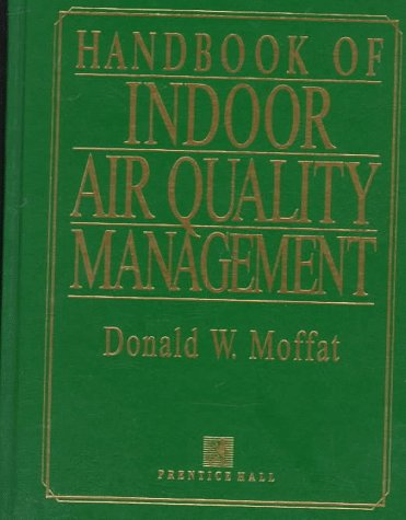 9780132353007: Handbook of Indoor Air Quality Management