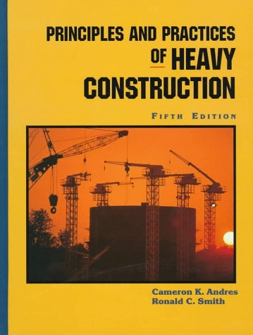 9780132353267: Principles and Practices of Heavy Construction