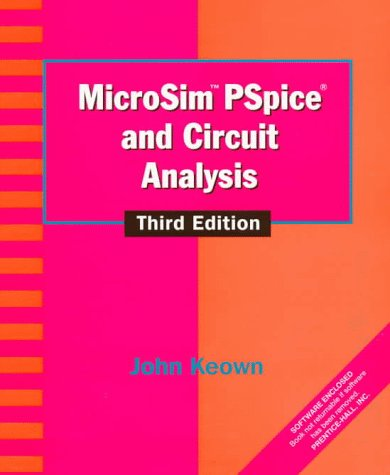 9780132354585: MicroSim Pspice and Circuit Analysis