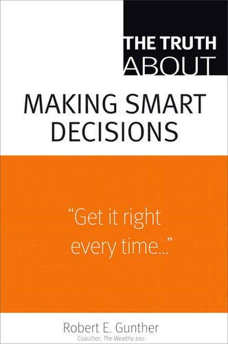 9780132354639: The Truth About Making Smart Decisions