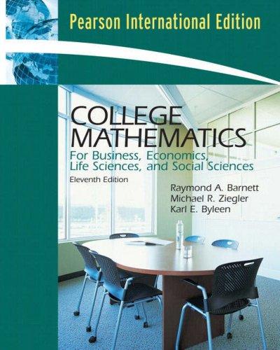 9780132355742: College Mathematics for Business, Economics, Life Sciences and Social Sciences