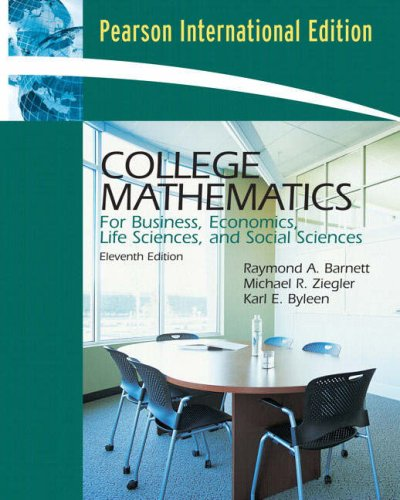 9780132355742: College Mathematics for Business, Economics, Life Sciences and Social Sciences