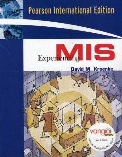 9780132355759: Experiencing MIS: International Edition