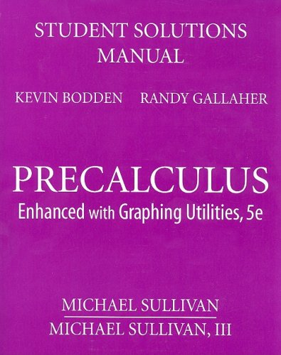 9780132356220: Student Solutions Manual for Precalculus: Enhanced with Graphing Utilities