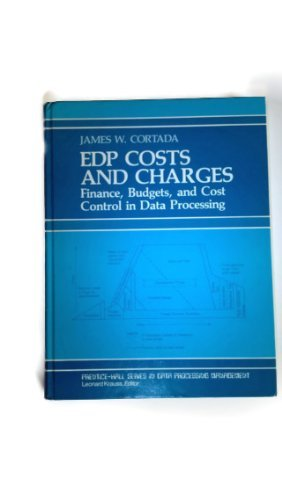EDP Cost & Charges : Finance, Budgets & Cost Control in Data Processing (Data Processing Manageme...