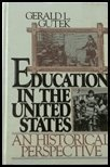 9780132356800: Education in the United States: An Historical Perspective