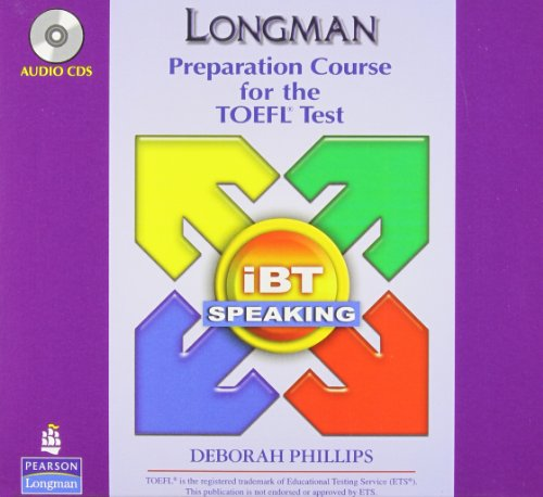 9780132357623: Longman Preparation Course for the TOEFL Test: Ibt 2.0 Speaking Audio CDs