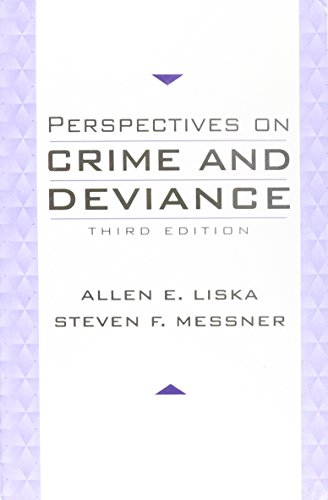 9780132357715: Perspectives on Crime and Deviance (3rd Edition)