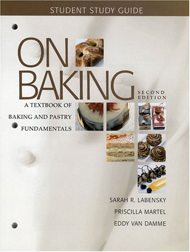 9780132357753: Study Guide for On Baking: A Textbook of Baking and Pastry Fundamentals