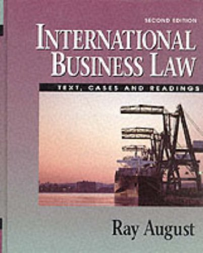 9780132358545: International Business Law: Text, Cases and Readings