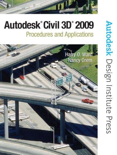 9780132358767: AutoCAD Civil 3D 2009: Procedures and Applications