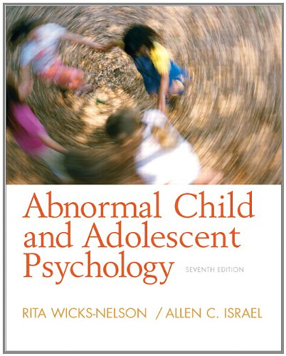 9780132359788: Abnormal Child and Adolescent Psychology (7th Edition)