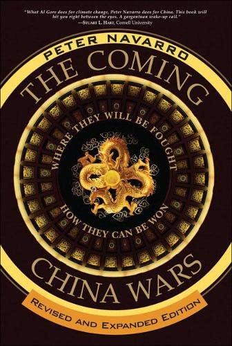 9780132359825: The Coming China Wars: Where They Will be Fought and How They Can be Won