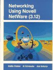 9780132360357: Networking Using Novell Netware (3.12)