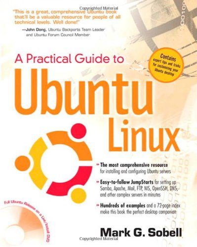 A Practical Guide to Ubuntu Linux(R): Mark G. Sobell