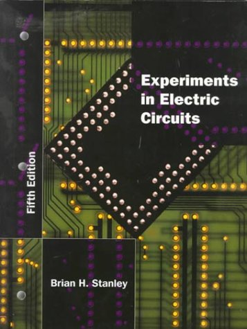 9780132360685: Experiments in Electric Circuits