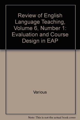 9780132361422: Review of English Language Teaching, Volume 6, Number 1: Evaluation and Course Design in EAP