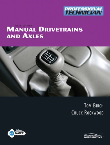 9780132361729: Manual Drivetrains and Axles Value Package (includes NATEF Correlated Task Sheets for Manual Drivetrains and Axles) (5th Edition)