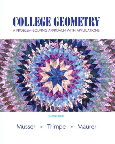 9780132362078: College Geometry: A Problem Solving Approach with Applications Value Package (includes Student Activity Manual) (2nd Edition)
