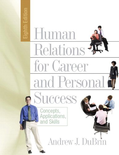 9780132362146: Human Relations for Career and Personal Success: Conceptspplicationsd Skills Value Package (includes WebCT, Student Access , Human Relations for Career and Personal Success) (8th Edition)
