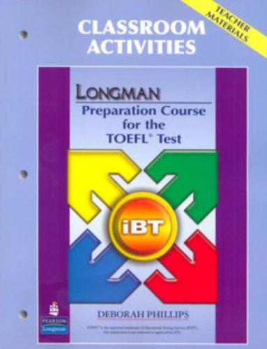 9780132362566: Longman Preparation Course for the TOEFL Test: iBT: Classroom Activities: IBT: Classroom Activities