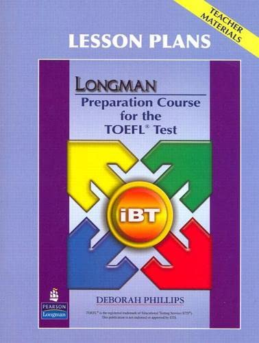 9780132362573: Longman Preparation Course for the TOEFL Test: iBT - Lesson Plans