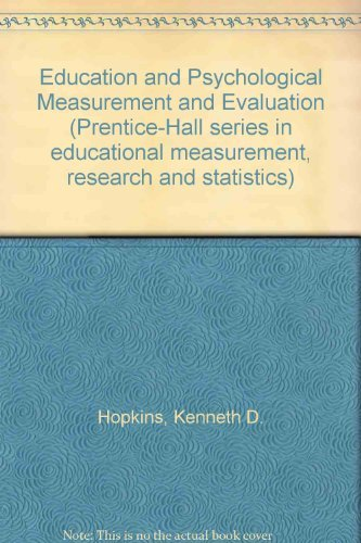 9780132362733: Education and Psychological Measurement and Evaluation (Prentice-Hall series in educational measurement, research, and statistics)