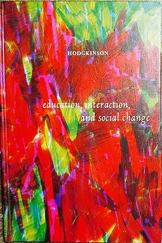 9780132364065: Education, Interaction, and Social Change