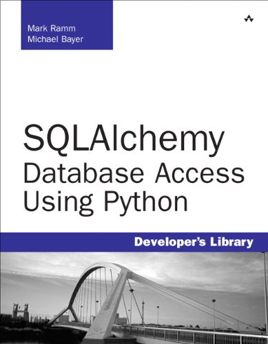 9780132364676: SQLAlchemy: Database Access Using Python (Developer's Library)