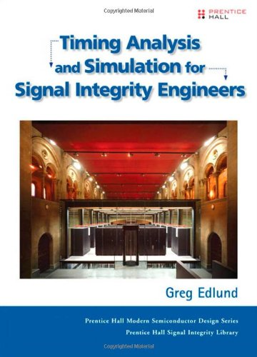 9780132365048: Timing Analysis and Simulation for Signal Integrity Engineers