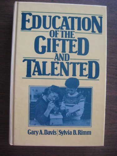 9780132365970: Education of the Gifted and Talented