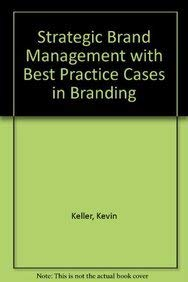 9780132366328: Strategic Brand Management with Best Practice Cases in Branding (3rd Edition)