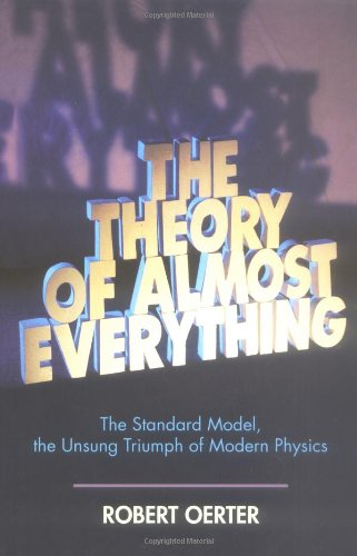 9780132366786: The Theory of Almost Everything: The Standard Model, the Unsung Triumph of Modern Physics