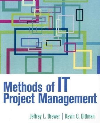9780132367257: Methods of IT Project Management