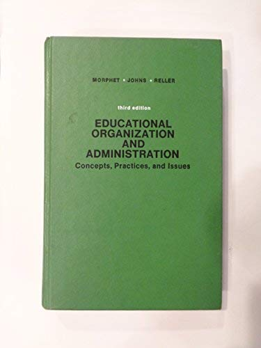 9780132367295: Educational Organization and Administration: Concepts, Practices, and Issues