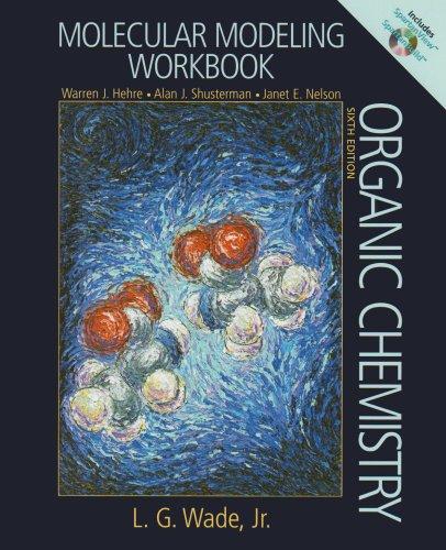 9780132367318: Molecular Modeling Workbook(workbook includes SPartan View & SpatanBuild CD bound inside) (6th Edition)