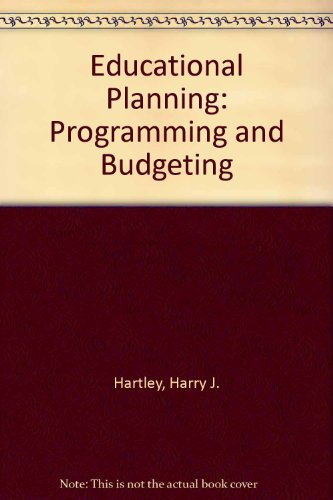 9780132367523: Educational Planning, Programming, Budgeting; a Systems Approach