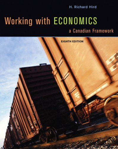 9780132367622: Working with Economics: A Canadian Framework (8th Edition)