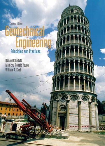 9780132368681: Geotechnical Engineering: Principles and Practices