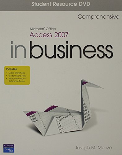 9780132368889: Microsoft Office Access 2007 In Business, Comprehensive 1/e Student Resource DVD