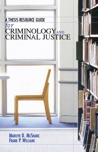 9780132368957: A Thesis Resource Guide for Criminology and Criminal Justice