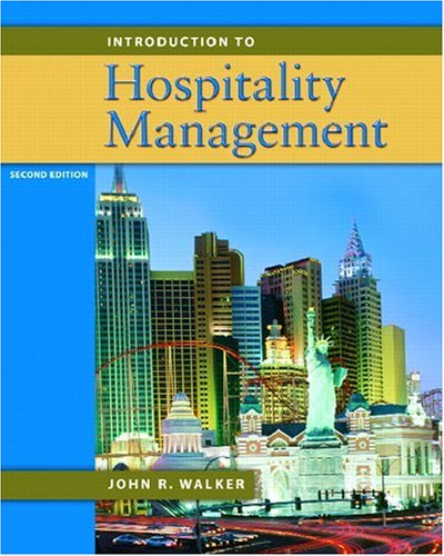 Introduction to Hospitality Management (2nd Edition): Walker, John R.