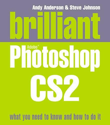 9780132369985: Brilliant Photoshop CS2