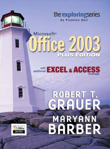 9780132370363: Exploring Microsoft Office Plus Edition with additional Excel & Access coverage