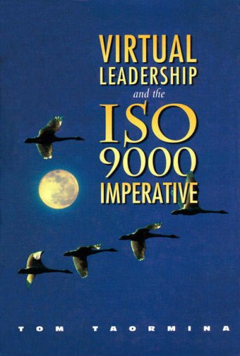 9780132370745: Virtual Leadership and the IS0 9000 Imperative